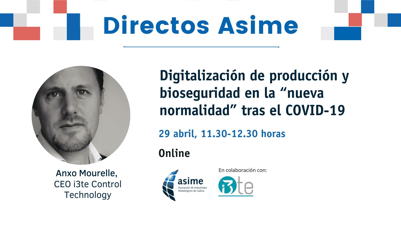 Directos Asime | Digitalización de producción y bioseguridad tras el COVID-19