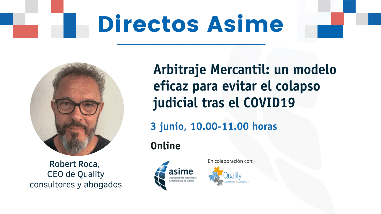 Directo Asime | Arbitraje Mercantil